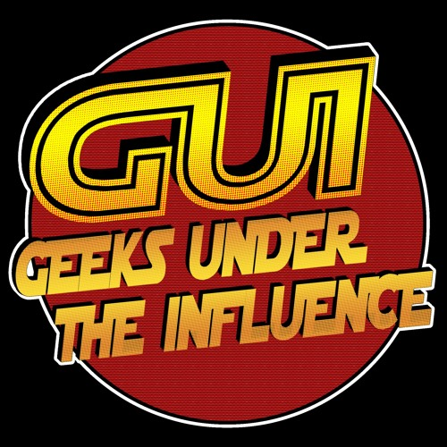 Geeks Under the Influence Podcast's avatar