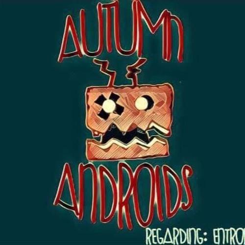 Autumn Androids's avatar