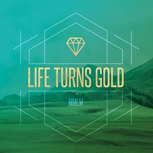 Life Turns Gold's avatar
