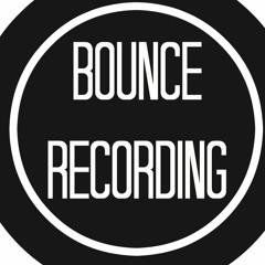 BOUNCE RECORDING