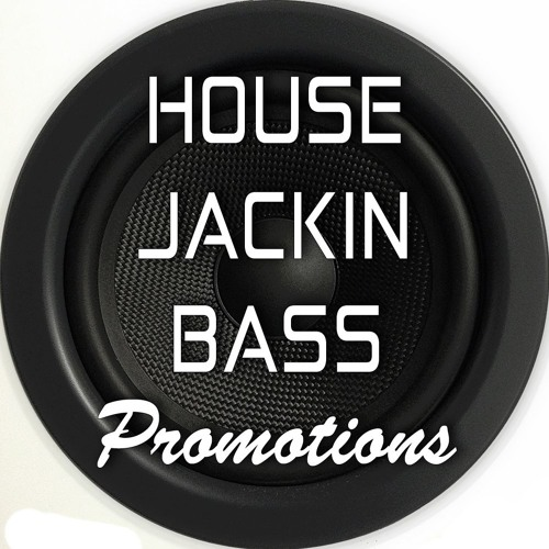 House Jackin Bass Promotions's avatar