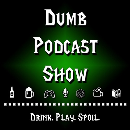 Dumb Podcast Show's avatar