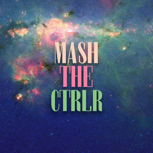 MASH THE CTRLR's avatar
