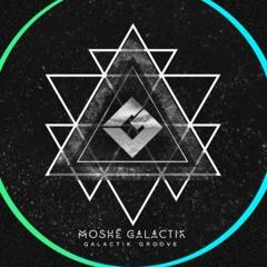 Moshé Galactik II
