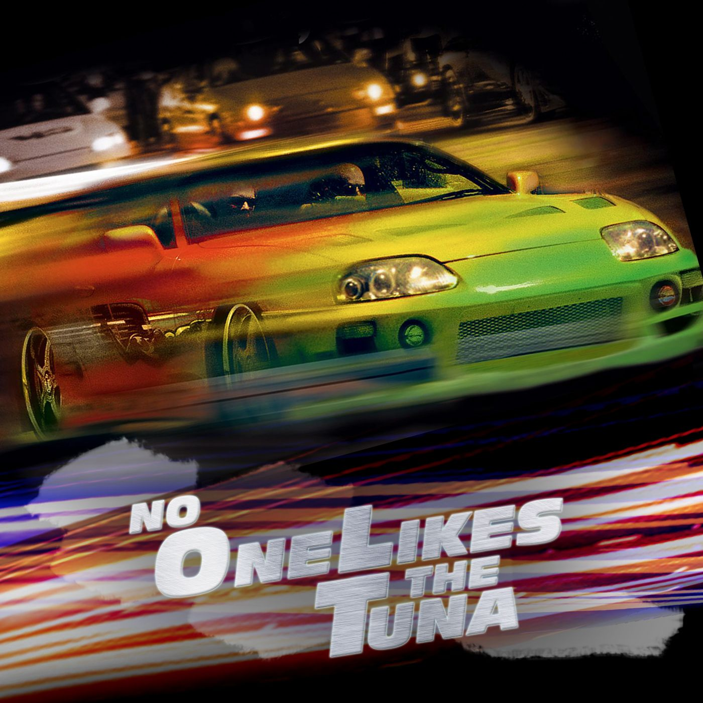 No One Likes the Tuna: A Fast and Furious Podcast