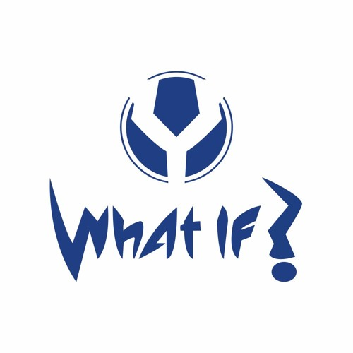WHAT IF?'s avatar