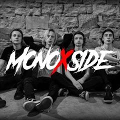 MonoXside