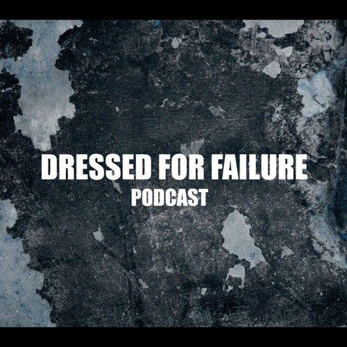 DRESSED FOR FAILURE's avatar