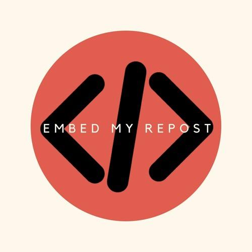 EmbedMyRepost.com's avatar