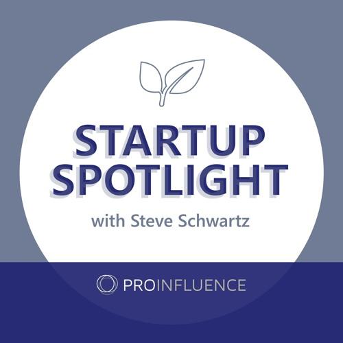 Startup Spotlight™ with Steve Schwartz's avatar