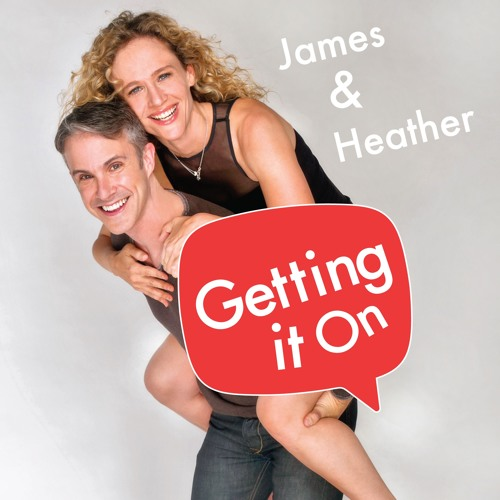 Getting It On with James and Heather's avatar
