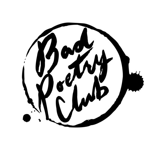 Bad Poetry Club | Free Listening on SoundCloud