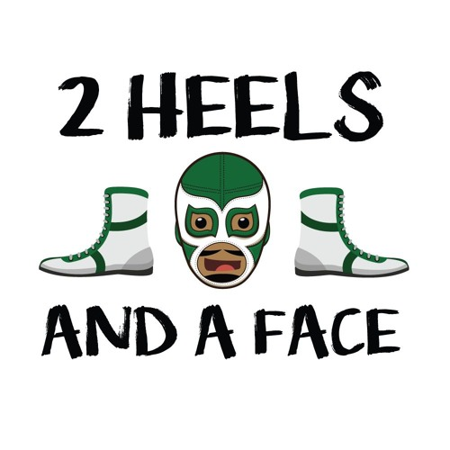 2 Heels and A Face Wrestling Podcast's avatar