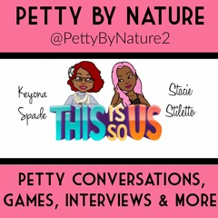 Petty By Nature Podcast