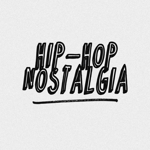 Hip-Hop Nostalgia's avatar