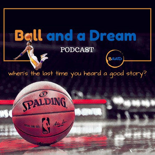 Ball and a Dream Podcast's avatar