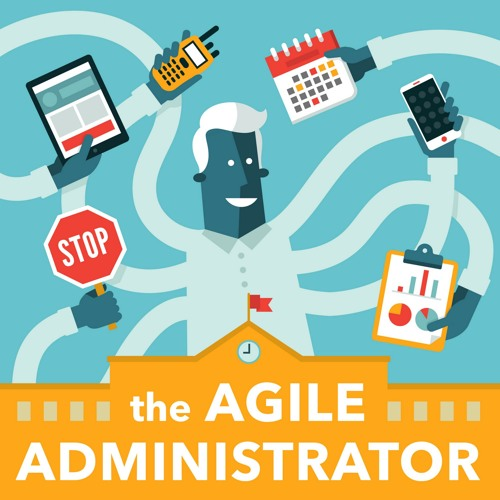 The Agile Administrator: Starting a global school