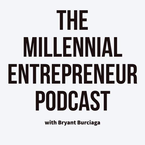 The Millennial Entrepreneur Podcast's avatar
