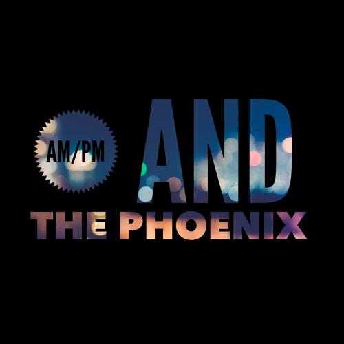 AmPm And The Phoenix's avatar