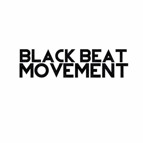 BLACK BEAT MOVEMENT's avatar