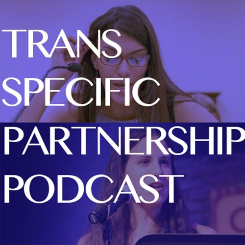 Trans Specific Partnership Podcast's avatar