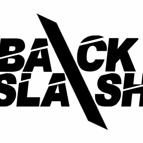 Backslash | Free Listening on SoundCloud