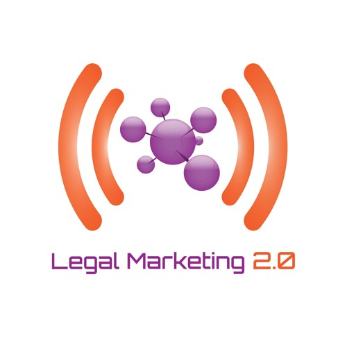 Legal Marketing 2.0 Podcast's avatar