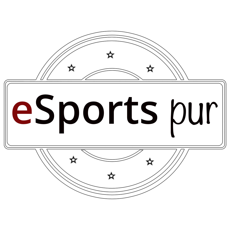 eSports pur - der Podcast rund um den E-Sport