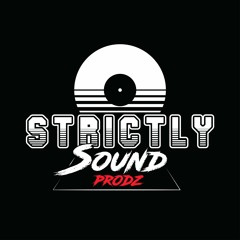 STRICTLY SOUND PROD.