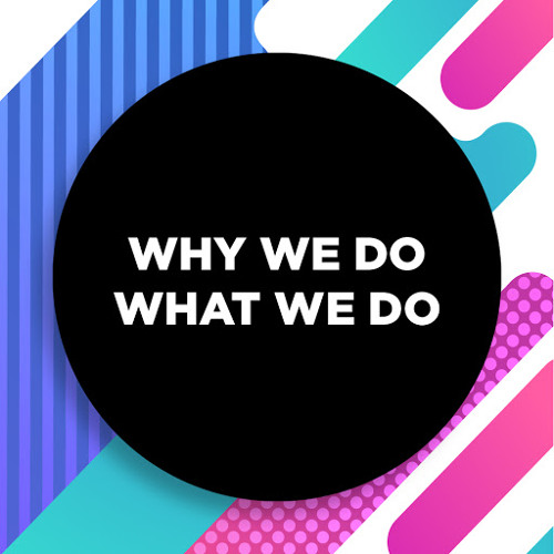 Why We Do What We Do's avatar