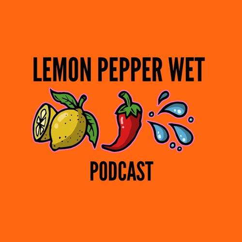 Lemon Pepper Wet Podcast's avatar