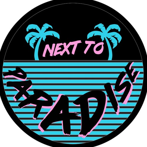 Next To Paradise's avatar