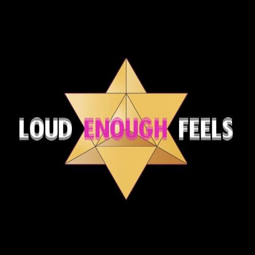 Loud Enough Feels's avatar
