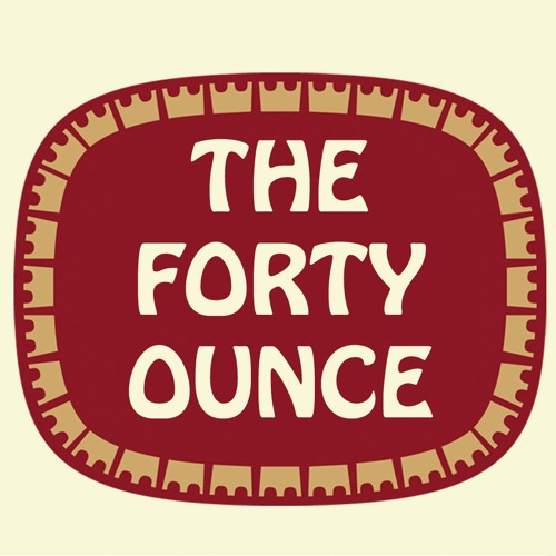 The Forty Ounce's avatar