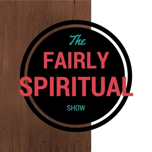 The Fairly Spiritual Show's avatar