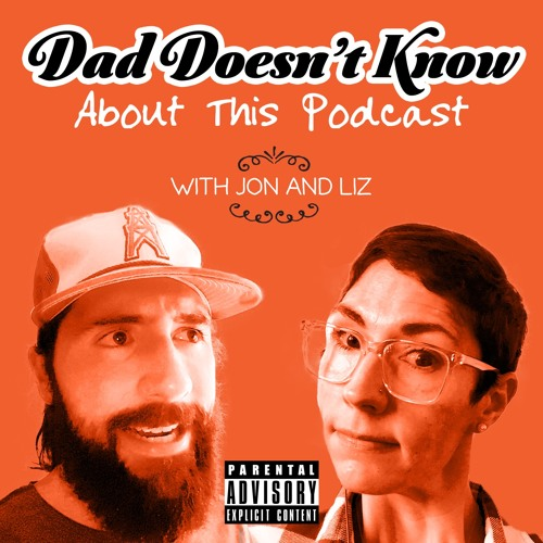 Dad Doesn't Know About This Podcast's avatar