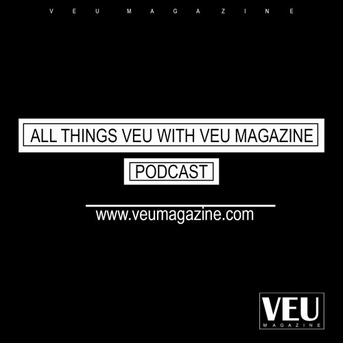 All Things VEU with VEU Magazine's avatar