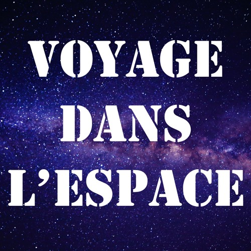Voyage dans l'espace's avatar