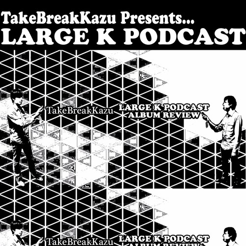 Large K Podcast's avatar