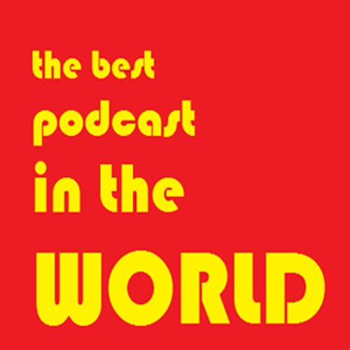 The Best Podcast In the World's avatar