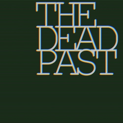 The Dead Past's avatar