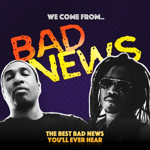 We Come From Bad News's avatar