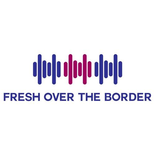 Fresh Over The Border's avatar