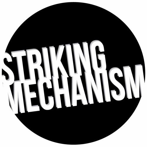Striking Mechanism's avatar