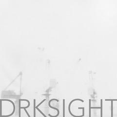 DRK SIGHT(Dark Sight)