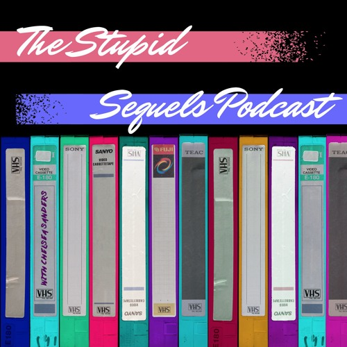 The Stupid Sequels Podcast's avatar