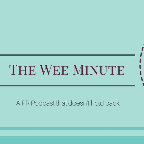 The Wee Minute PR Podcast's avatar