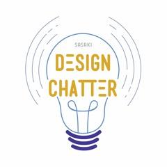 Design Chatter: The Sasaki Podcast