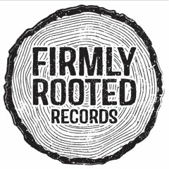 Firmly Rooted Records