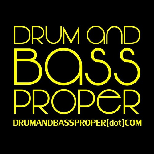 Drum and Bass Proper's avatar